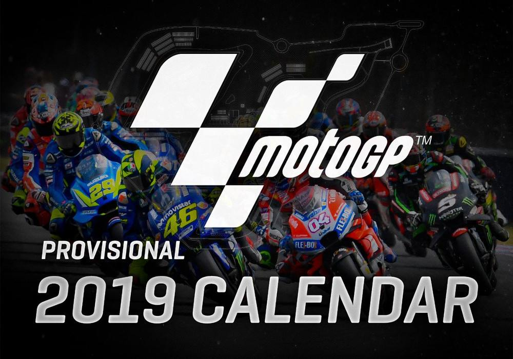 MotoGP's Provisional Calendar for 2019 - Living With Gravity